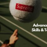 advanced-tennis-skills-and-techniques