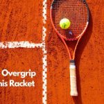 tips-to-overgrip-on-an-tennis-racket