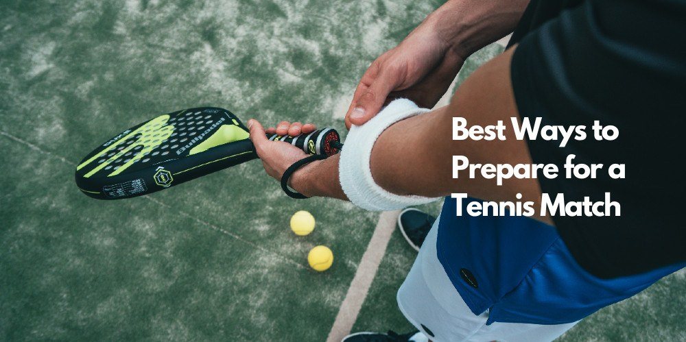how-to-prepare-for-tennis-match