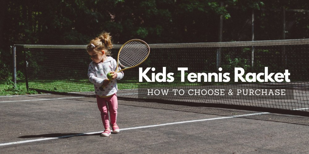 How-to-choose-kids-tennis-racket
