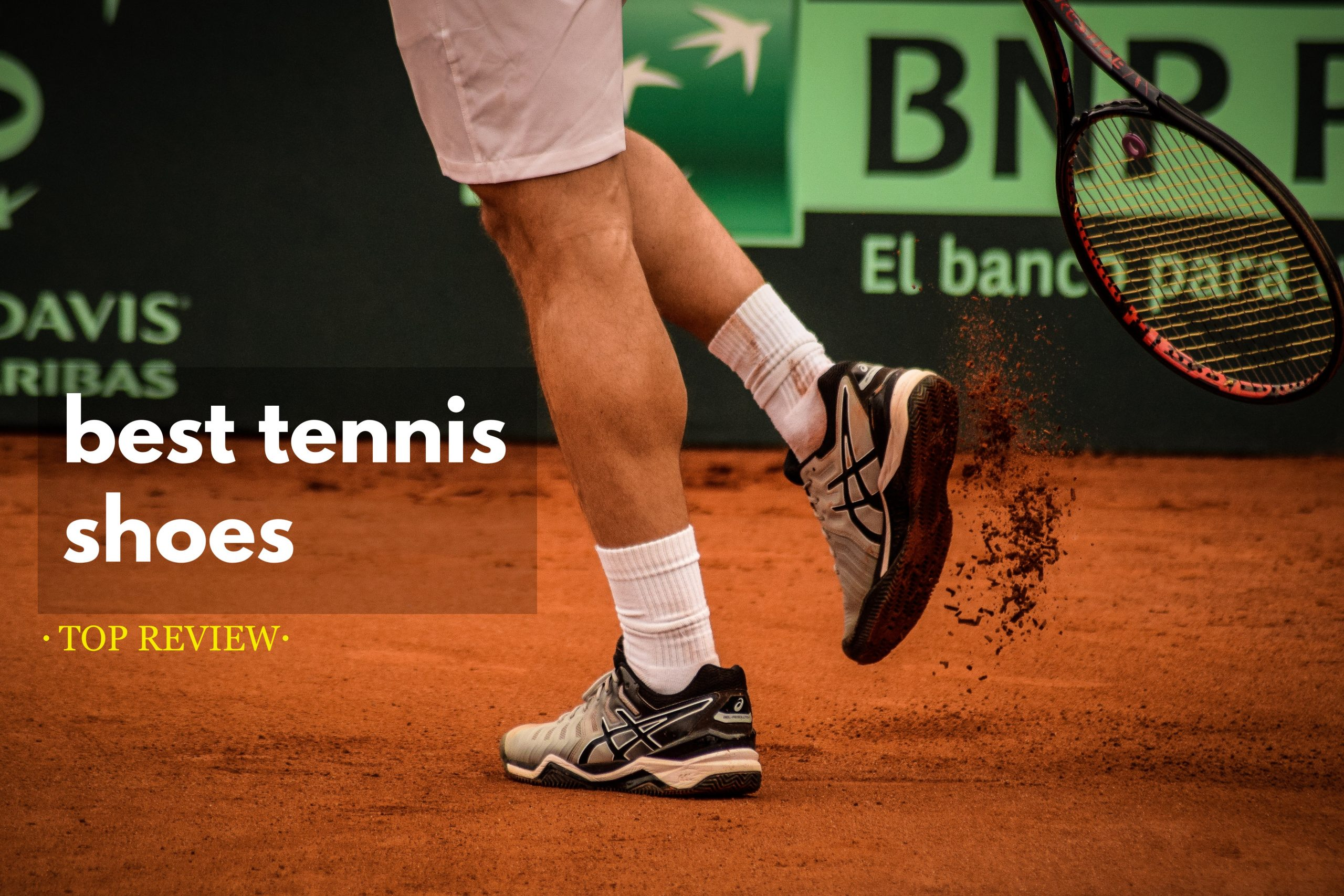 The Best Tennis Shoe for Optimal Support and Stability
