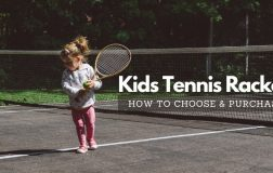 A Guide on How To Pick A Tennis Racket for A Child