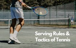 Serving Rules And Tactics Of Tennis