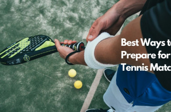 Important Ways to Prepare for a Tennis Match