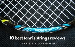 10 Best Tennis Strings Reviews  2020 – Tennis String Tension