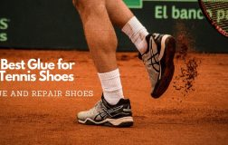 Best Glue for Tennis Shoes – Glue and Repair shoes