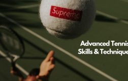 Advanced Tennis Skills and Techniques